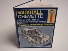Collectable Vauxhall Chevette Haynes Workshop Manual by ShabbyCat1, £4.00