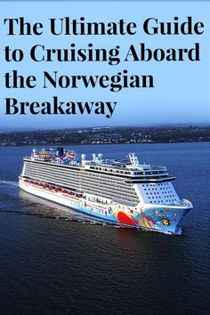 Maximizing your time aboard the NCL Breakaway with these must do activities.
