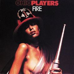 The Ohio Players enjoyed huge R&B-to-pop success, notably when the soul chart-topper 'Fire' went No. 1 pop on 8 February, 1975.