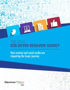 The 2014 B2B Buyer Behavior Survey by Christophe Robinet via slideshare