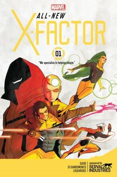 """NYCC EXCLUSIVE: David Resurrects the Team in """"All-New X-Factor"""" - Comic Book Resources"""