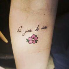 #joie de vivre #tattoo #flower