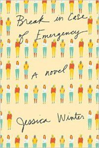 6 New Books to Read This Summer | Break in Case of Emergency A Novel