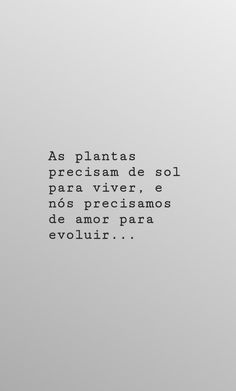 Frase do dia Sol Amor Por: S.N. Heavenly Father, Sarcasm, Sentences, Boyfriend, Let It Be, My Love, Words, Memes, Quotes