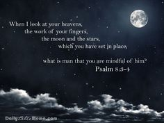 Psalm 8:3-4.The deep Understanding of this