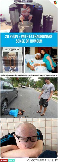 20 People With Extraordinary Sense of Humour #senseofhumour #peoplearefunny #bemethis