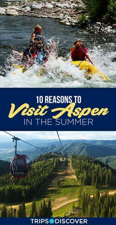 Top 10 Reasons to Visit Aspen in the Summer