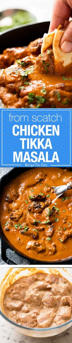 Made from scratch Chicken Tikka Masala. Truly restaurant quality - and believe it or not, no hunting down unusual ingredients!