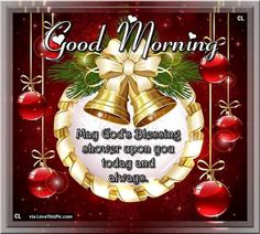 Good Morning Christmas Blessings Quote good morning good morning quotes cute good morning quotes positive good morning quotes good morning quotes for friends christmas good morning quotes good morning blessings quotes good morning christmas quotes