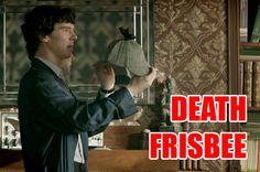 Sherlock, BBC  Ha, thought so!