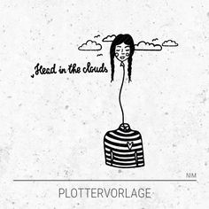 Plotterdatei / Plottervorlage Head in the clouds