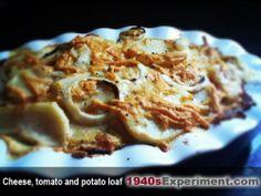 1940s cheese tomato potato loaf