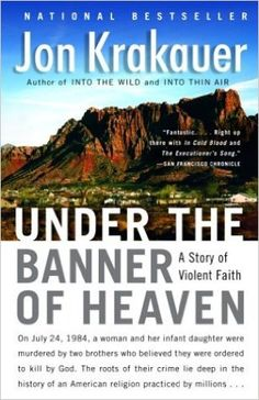 Under the Banner of Heaven: A Story of Violent Faith: Jon Krakauer: 8580001046792: Amazon.com: Books