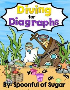 Diving for Diagraphs (An Sh, Th, Ch, Ph and Wh Unit) from Spoonful of Sugar on TeachersNotebook.com (432 pages)
