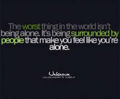 outcast sayings | Being Alone Quotes | Quotes About Being Alone | Quotes On Being Alone
