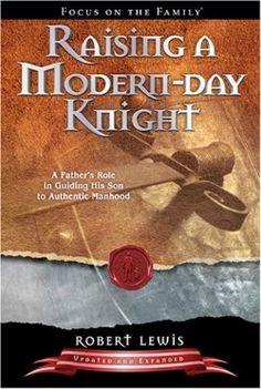 Raising A Modern Day Knight - Christian Books for $11.99 | C28.com