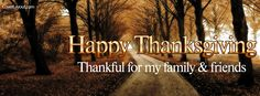 Happy Thanksgiving Thankful for Family and Friends Facebook Cover CoverLayout.com
