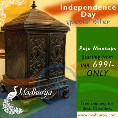 Pooja Mantap SALE   Pooja Mantap SALE starting from 699/- only Planning to get a Pooja Mandir this Independence day? We have special offers for you this 15th August. Click to get a look on various designs http://www.madhurya.com/furniture-online.html?cat=42. FREE SHIPPING for first 10 Callers. Hurry!!!!!! only 3 days to go.... Call now on +91-9886300552 or mail us at interiors@madhurya.com ‪#‎poojamandir‬ ‪#‎poojastand‬ ‪#‎poojamantap‬
