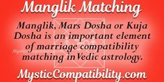 According to the Vedic Astrology, Manglik matching is an essential aspect in marriage compatibility. Love Calculator, Vedic Astrology, Mystic