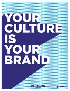 your culture is your brand #personalbranding