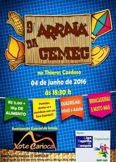 Liga Espírita de Campos convida para o 9ºArraiá da CEMEC - Campos - RJ - http://www.agendaespiritabrasil.com.br/2016/06/03/liga-espirita-de-campos-convida-para-o-9oarraia-da-cemec-campos-rj/