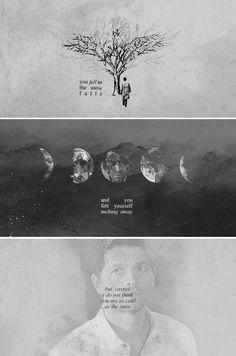 Castiel: You fell as the snow falls. #spn