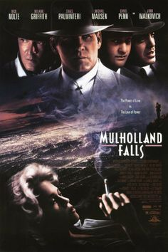 "Mulholland Falls ~ ""In 1950's Los Angeles, a special crime squad of the LAPD investigates the murder of a young woman."""