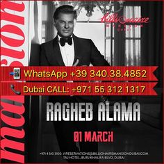 ••••••••••••••••••••••••••••••• The internationally  acclaimed superstar Ragheb Alama will be performing live at an exclusive event at Billionaire Mansion on the 1st of March. Enjoy a sophisticated gala dinner with delicious food, while experiencing the incredible artist up close as he performs his incredible songs. ➡︎ More information / Book now on : ⬇︎⬇︎⬇︎⬇︎ • WhatsApp ✍︎ : +39 340 384 8582 ________ • Call ☎︎ : +971 55 312 1317__________________ • Instagram : #mariafrancescadiscipio…