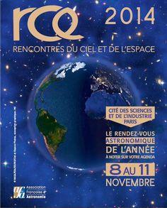 [#RCE]#FF Rencontres du Ciel et de l'#Espace à la @citedessciences @afastronomie @cieletespace http://www.afanet.fr/rce/