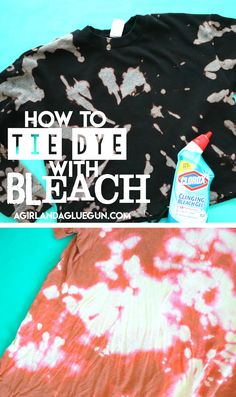 Bleach Tie Dye Discover How to tie dye with bleach - A girl and a glue gun Today we are going to make some super cool tie dye with bleach. Its perfect because you will probably have everything you need right in your own house! Tie Die Shirts, Diy Tie Dye Shirts, Diy Shirt, Diy Tank, Band Shirts, Tye Dye Bleach, Bleach Dye Shirts, Tie Dye With Bleach, Bleach Pen