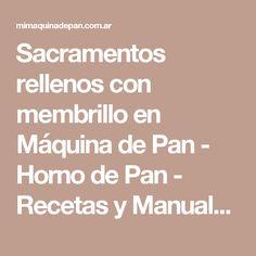 Sacramentos rellenos con membrillo en Máquina de Pan - Horno de Pan - Recetas y Manuales online