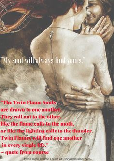 The Twin Flame Souls are drawn to one another