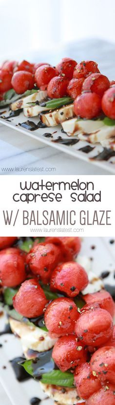 Watermelon Caprese Salad with Balsamic Glaze... Cold, juicy and sweet watermelon paired with the creamy fresh mozzarella, the herby fresh basil and that balsamic glaze? Puh-lease. I'm a goner.