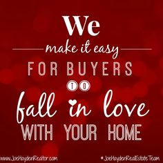We make it easy for buyers to fall in love with your home! - We make it easy for buyers to fall in love with your home! Joe Hayden Real Estate Team – Your Louisville Real Estate Experts!