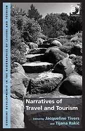 Narratives of travel and tourism [Recurso electrónico] / edited by Jacqueline Tivers and Tijana Rakić