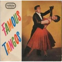 """7"""" 45RPM Famous Tangos EP by Franchito And His Orchestra from Embassy"""