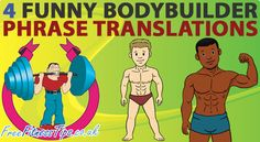 4 Funny Bodybuilder Phrase Translations