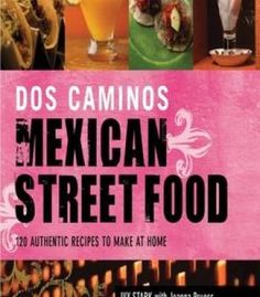 Understanding food principles and preparation pdf cookbooks dos caminos mexican street food 120 authentic recipes to make at home pdf forumfinder Choice Image