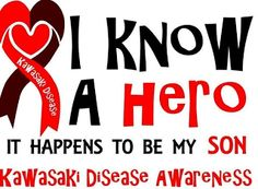 It is a MUST that I post about Kawasaki Disease to help awareness! My son Carson just turned 4 years old. Kawasaki Disease, Warriors Shirt, Feeding Tube, Epilepsy, Heart Health, Autoimmune Disease, Need To Know, Random Quotes, Lincoln