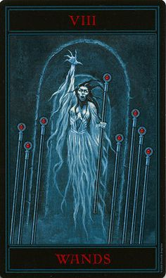 The Gothic Tarot ► Eight of Wands