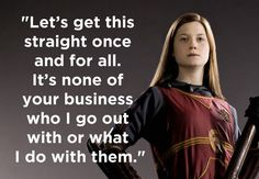 """When Ginny refused to let Ron decide what she could and couldn't do.   21 Quotes That Prove The Women Of """"Harry Potter"""" Are The Real Heroes"""