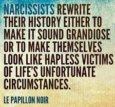 Image result for narcissist rewrite history