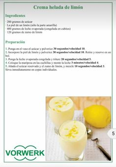 CREMA HELADA DE LIMÓN Thermomix Desserts, Food N, Tupperware, Gelato, Fruit, Cooking, Sweet, Puddings, Gastronomia