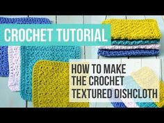 Crochet Textured Dishcloth Pattern - Free Pattern by Just Be Crafty
