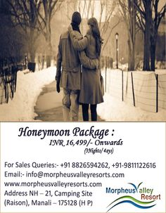 There is so many resorts in Manali but Morpheus Valley Resorts Offer's the best couple Honeymoon packages.