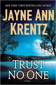 Trust No One  by Jayne Ann Krentz  Publisher: Penguin  on January 6, 2015  Genres: Romantic Suspense