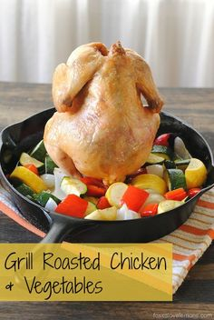 Grill-Roasted Chicken  Vegetables (beer can chicken with summer vegetables) | foxeslovelemons.com