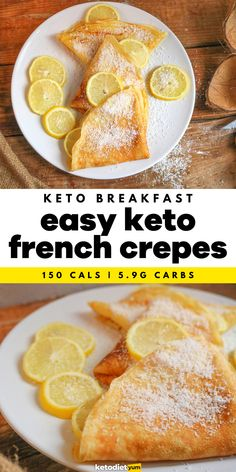 BEST Keto French Crepes Recipe - Introducing keto crepes, one of my favorite low carb recipes. Easy, quick, delicious and wallet-friendly at the same time. For a truly French experience enjoy them drizzled with lemon juice and sprinkled with Erythritol. Bon appétit!