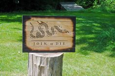 Join, or Die wood sign, wood flag, Benjamin franklin, Snake Flag, Join or Die sign, Handmade, Join or Die, Don't tread on me, American Flag by JWCraftsmanStore on Etsy https://www.etsy.com/listing/453783016/join-or-die-wood-sign-wood-flag-benjamin