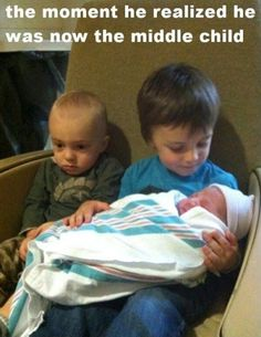 Check out: Funny Memes - Middle child. One of our funny daily memes selection. We add new funny memes everyday! Bookmark us today and enjoy some slapstick entertainment! Haha Funny, Funny Cute, Funny Jokes, Funny Stuff, Stupid Stuff, Middle Child Syndrome, Funny Pictures With Captions, Funniest Pictures, Hilarious Stuff